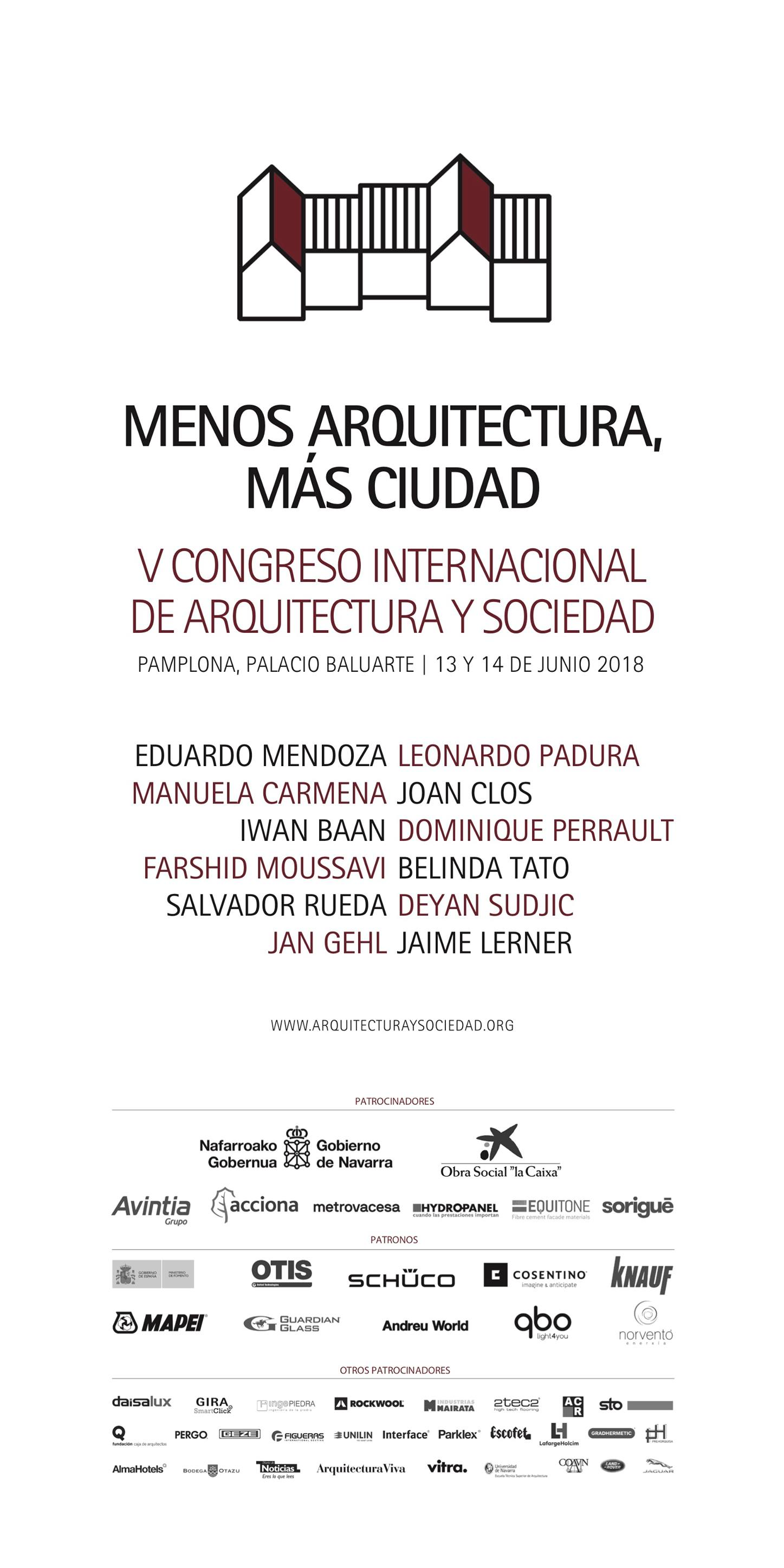 Congreso «Menos Arquitectura, Más Ciudad». Fundación Arquitectura Y Sociedad. Pamplona 13-14.06.18
