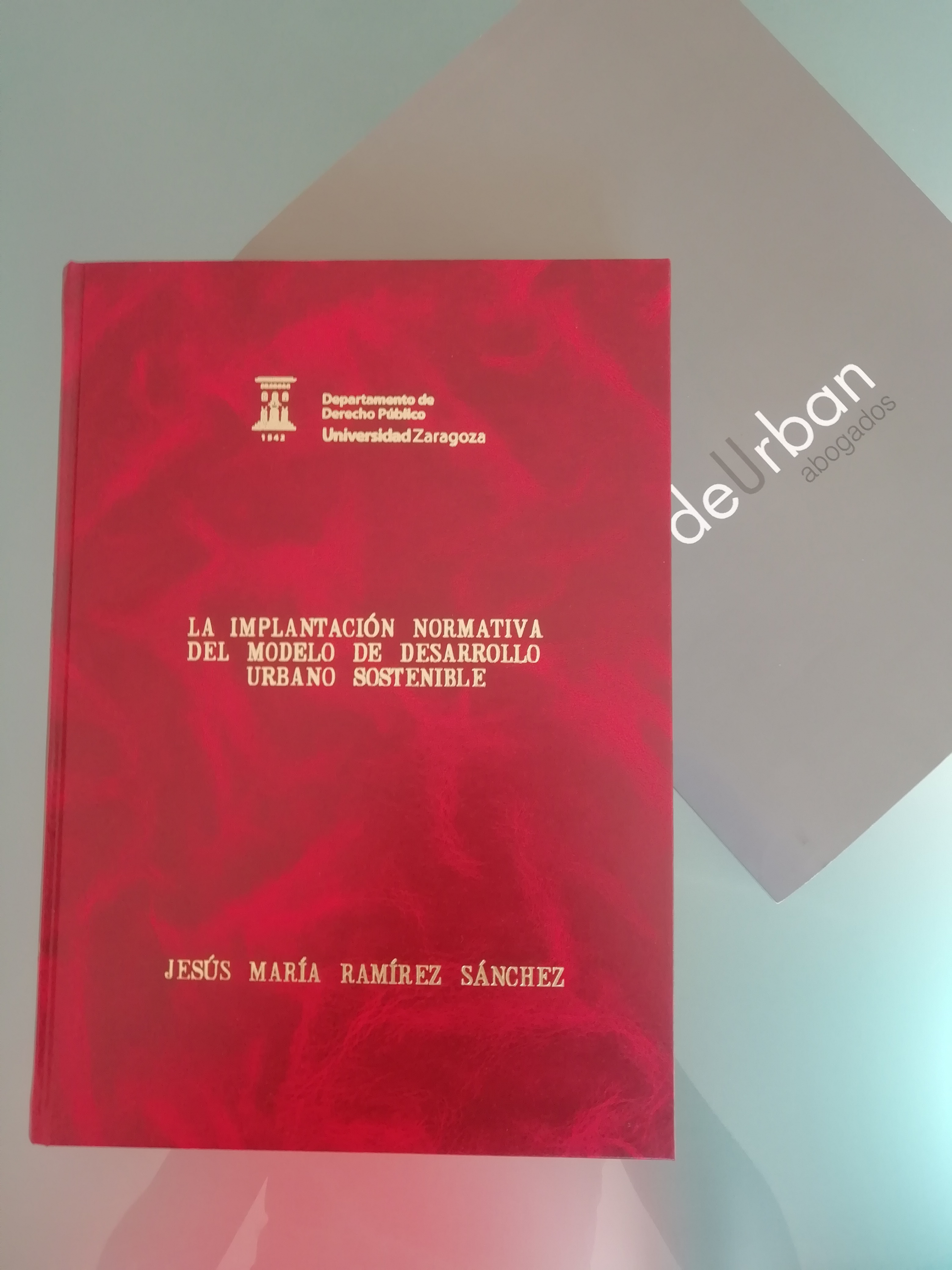 Tesis Doctoral: La Implantación Normativa Del Modelo De Desarrollo Urbano Sostenible